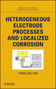 Heterogeneous Electrode Processes and Localized Corrosion (0470647957) cover image