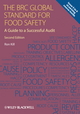 The BRC Global Standard for Food Safety: A Guide to a Successful Audit, 2nd Edition (0470670657) cover image