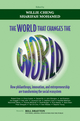 The World that Changes the World: How Philanthropy, Innovation, and Entrepreneurship are Transforming the Social Ecosystem (0470827157) cover image