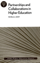 Partnerships and Collaboration in Higher Education: AEHE, Volume 36, Number 2 (0470902957) cover image