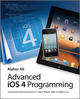 Advanced iOS 4 Programming: Developing Mobile Applications for Apple iPhone, iPad, and iPod touch (0470971657) cover image