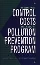 How to Control Costs in Your Pollution Prevention Program (0471180157) cover image