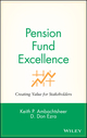 Pension Fund Excellence: Creating Value for Stockholders (0471246557) cover image