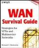 WAN Survival Guide: Strategies for VPNs and Multiservice Networks (0471437557) cover image