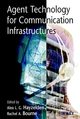 Agent Technology for Communication Infrastructures (0471498157) cover image