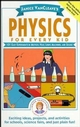 Janice VanCleave's Physics for Every Kid: 101 Easy Experiments in Motion, Heat, Light, Machines, and Sound (0471525057) cover image