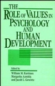 The Role of Values in Psychology and Human Development (0471539457) cover image