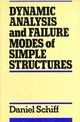 Dynamic Analysis and Failure Modes of Simple Structures (0471635057) cover image