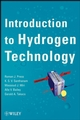 Introduction to Hydrogen Technology  (0471779857) cover image