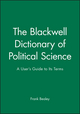 The Blackwell Dictionary of Political Science: A User's Guide to Its Terms (0631206957) cover image