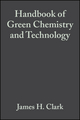 Handbook of Green Chemistry and Technology (0632057157) cover image