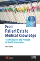 From Patient Data to Medical Knowledge: The Principles and Practice of Health Informatics (0727917757) cover image