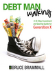 Debt Man Walking: A 10-Step Investment and Gearing Guide for Generation X (0731408357) cover image