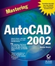 Mastering AutoCAD 2002 (0782140157) cover image