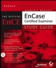 EnCase Computer Forensics: The Official EnCE: EnCase�Certified Examiner Study Guide (0782144357) cover image