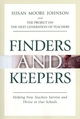 Finders and Keepers: Helping New Teachers Survive and Thrive in Our Schools (0787969257) cover image