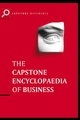 The Capstone Encyclopaedia of Business: The Most Up-To-Date and Accessible Guide to Business Ever (0857085557) cover image