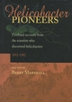 Helicobacter Pioneers: Firsthand Accounts from the Scientists who Discovered Helicobacters 1892 - 1982 (0867930357) cover image