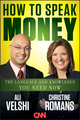 How to Speak Money: The Language and Knowledge You Need Now (1118114957) cover image