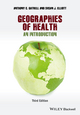 Geographies of Health: An Introduction, 3rd Edition (1118274857) cover image