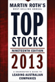 Top Stocks 2013: A Sharebuyer's Guide to Leading Australian Companies (1118406257) cover image