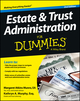 Estate and Trust Administration For Dummies, 2nd Edition (1118412257) cover image