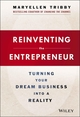 Reinventing the Entrepreneur: Turning Your Dream Business into a Reality (1118584457) cover image