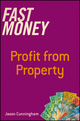 Fast Money: Profit From Property (1118612957) cover image
