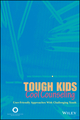 Tough Kids, Cool Counseling: User-Friendly Approaches with Challenging Youth, 2nd Edition (1119026857) cover image