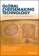 Global Cheesemaking Technology: Cheese Quality and Characteristics (1119046157) cover image