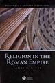 Religion in the Roman Empire (1405106557) cover image
