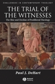 Trial of the Witnesses: The Rise and Decline of Postliberal Theology (1405132957) cover image