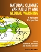 Natural Climate Variability and Global Warming: A Holocene Perspective (1405159057) cover image
