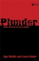 Plunder: When the Rule of Law is Illegal (1405178957) cover image