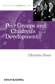 Peer Groups and Children's Development (1405179457) cover image