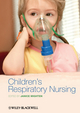 Children's Respiratory Nursing (1405197757) cover image