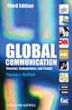 Global Communication: Theories, Stakeholders, and Trends, 3rd Edition (1444325957) cover image