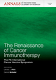 The Renaissance of Cancer Immunotherapy: The 7th International Cancer Vaccine Symposium, Volume 1284 (1573318957) cover image