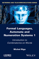 Formal Languages, Automata and Numeration Systems, Volume 1 (1848216157) cover image