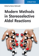 Modern Methods in Stereoselective Aldol Reactions (3527332057) cover image