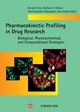 Pharmacokinetic Profiling in Drug Research (3906390357) cover image