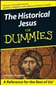 The Historical Jesus For Dummies (0470167858) cover image