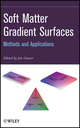 Soft Matter Gradient Surfaces: Methods and Applications (0470522658) cover image