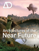 Architectures of the Near Future: Architectural Design (0470699558) cover image
