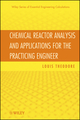 Chemical Reactor Analysis and Applications for the Practicing Engineer (0470915358) cover image