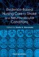 Evidence-Based Nursing Care for Stroke and Neurovascular Conditions (0470958758) cover image