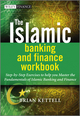 The Islamic Banking and Finance Workbook: Step-by-Step Exercises to help you Master the Fundamentals of Islamic Banking and Finance (0470978058) cover image
