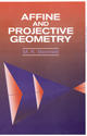 Affine and Projective Geometry (0471113158) cover image