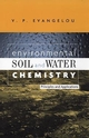 Environmental Soil and Water Chemistry: Principles and Applications (0471165158) cover image