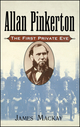 Allan Pinkerton: The First Private Eye (0471194158) cover image